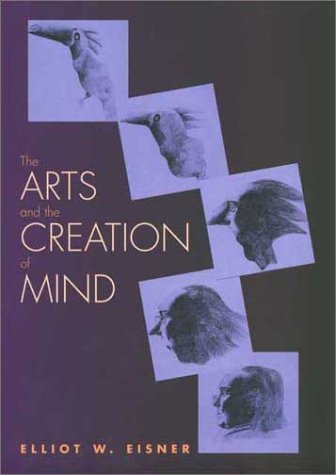 Arts and the Creation of Mind   2002 edition cover