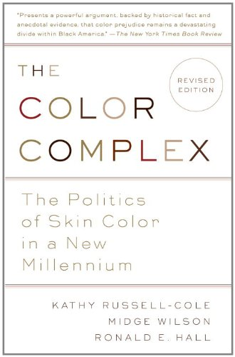 Color Complex The Politics of Skin Color in a New Millennium  2012 (Revised) edition cover