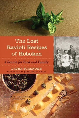 Lost Ravioli Recipes of Hoboken A Search for Food and Family N/A edition cover