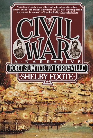 Civil War - A Narrative Fort Sumter to Perryville N/A edition cover