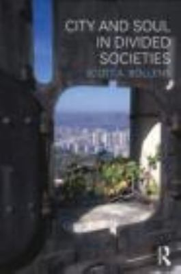 City and Soul in Divided Societies   2012 edition cover