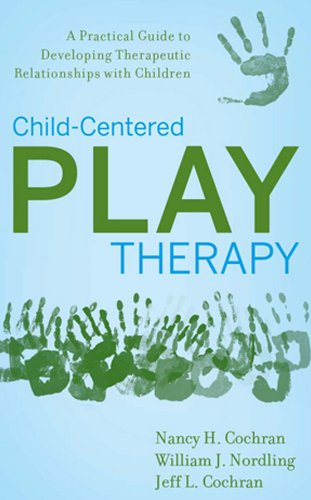 Child-Centered Play Therapy A Practical Guide to Developing Therapeutic Relationships with Children  2010 (Guide (Instructor's)) edition cover