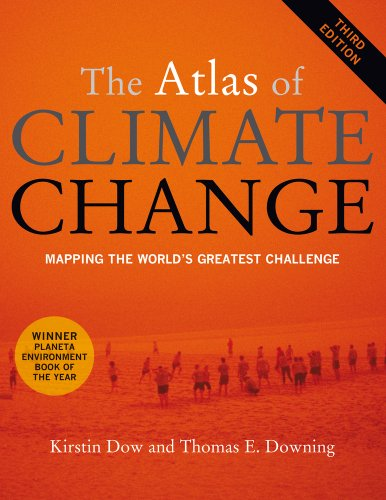 Atlas of Climate Change Mapping The World's Greatest Challenge 3rd 2011 edition cover