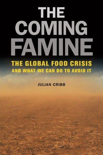 Coming Famine The Global Food Crisis and What We Can Do to Avoid It  2011 edition cover