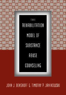 Rehabilitation Model of Substance Abuse Counseling   2000 edition cover