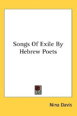 Songs of Exile by Hebrew Poets N/A edition cover