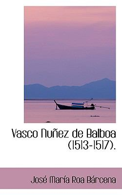 Vasco Nu±Ez de Balboa N/A edition cover