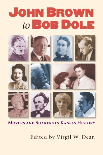 John Brown to Bob Dole Movers and Shakers in Kansas History  2010 edition cover