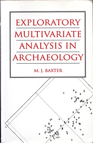 Exploratory Multivariate Analysis in Archaeology  1994 9780748604234 Front Cover