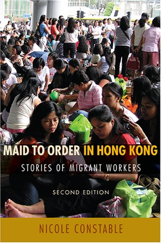 Maid to Order in Hong Kong Stories of Migrant Workers 2nd 2007 (Revised) edition cover
