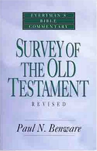 Survey of the Old Testament   1993 (Revised) edition cover