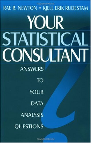 Your Statistical Consultant Answers to Your Data Analysis Questions  1999 edition cover