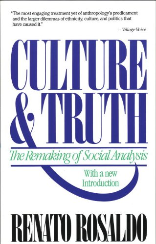 Culture and Truth The Remaking of Social Analysis  1993 9780807046234 Front Cover