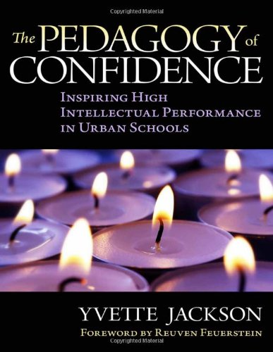 Pedagogy of Confidence Inspiring High Intellectual Performance in Urban Schools  2011 edition cover