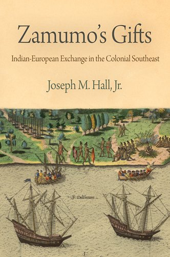 Zamumo's Gifts Indian-European Exchange in the Colonial Southeast  2009 edition cover