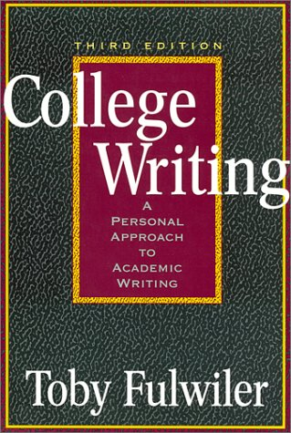 College Writing A Personal Approach to Academic Writing 3rd 2002 edition cover
