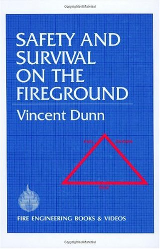 Safety and Survival on the Fireground   1992 edition cover