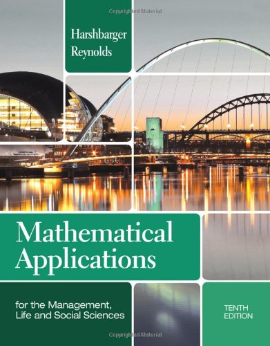 Mathematical Applications for the Management, Life, and Social Sciences  10th 2013 9781133106234 Front Cover