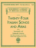 24 Italian Songs and Arias Complete Medium High and Medium Low Voice N/A edition cover