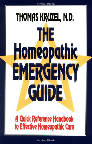 Homeopathic Emergency Guide A Quick Reference Guide to Accurate Homeopathic Care N/A 9781556431234 Front Cover