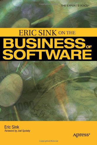 Eric Sink on the Business of Software   2006 9781590596234 Front Cover