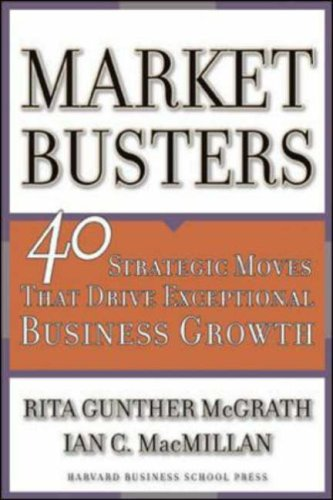 Marketbusters 40 Strategic Moves That Drive Exceptional Business Growth  2005 edition cover