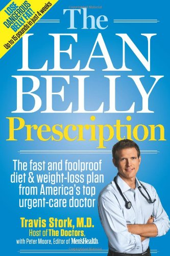 Lean Belly Prescription The Fast and Foolproof Diet and Weight-Loss Plan from America's Top Urgent-Care Doctor  2011 edition cover