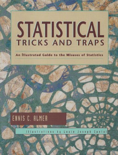 Statistical Tricks and Traps An Illustrated Guide to the Misuses of Statistics  1999 edition cover