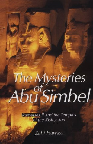Mysteries of Abu Simbel Ramesses II and the Temples of the Rising Sun  2000 edition cover