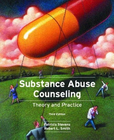 Substance Abuse Counseling Theory and Practice 3rd 2005 edition cover