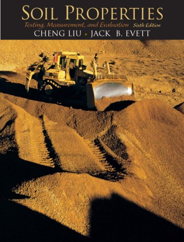 Soil Properties Testing, Measurement, and Evaluation 6th 2009 edition cover