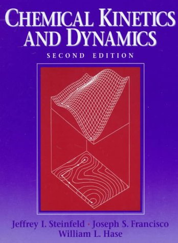 Chemical Kinetics and Dynamics  2nd 1999 edition cover