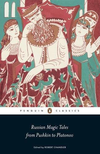 Russian Magic Tales from Pushkin to Platonov   2012 edition cover