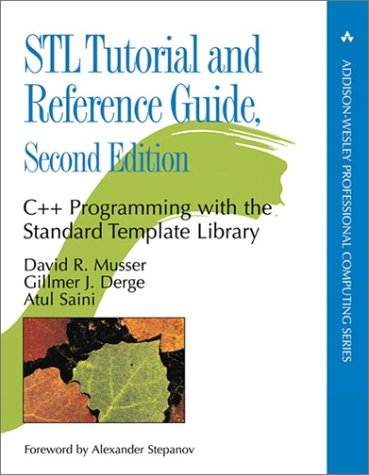STL Tutorial and Reference Guide C++ Programming with the Standard Template Library 2nd 2001 (Revised) edition cover