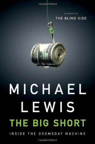 Big Short Inside the Doomsday Machine  2010 edition cover