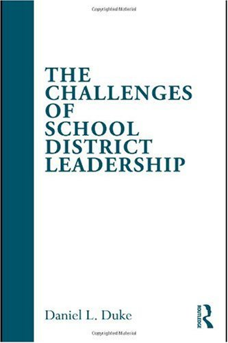 Challenges of School District Leadership   2010 edition cover