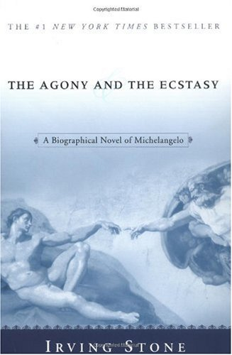 Agony and the Ecstasy A Biographical Novel of Michelangelo N/A 9780451213235 Front Cover
