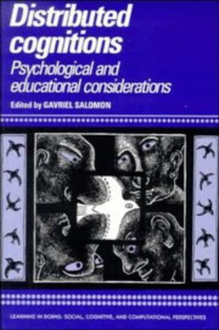 Distributed Cognitions Psychological and Educational Considerations  1997 9780521574235 Front Cover