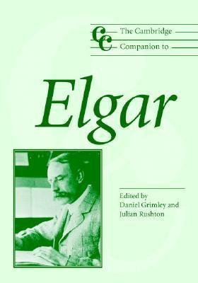 Cambridge Companion to Elgar   2004 9780521826235 Front Cover