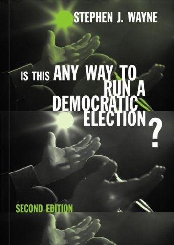 Is This Any Way to Run a Democratic Election? Debating American Electoral Politics 2nd 2003 9780618214235 Front Cover