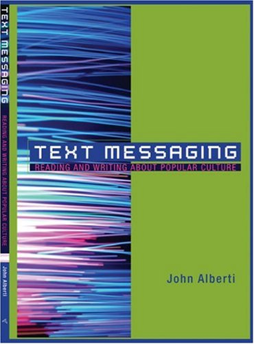 Text Messaging Reading and Writing about Popular Culture  2009 edition cover