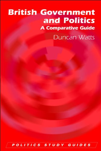 British Government and Politics A Comparative Guide  2006 9780748623235 Front Cover