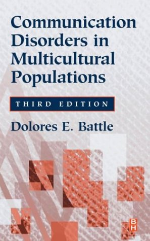 Communication Disorders in Multicultural Populations  3rd 2002 (Revised) edition cover