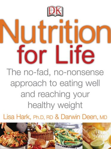 Nutrition for Life The No-Fad, No-Nonsense Approach to Eating Well and Reaching Your Healthy Weight  2006 edition cover
