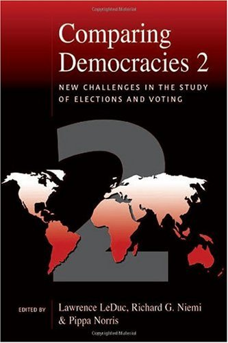 Comparing Democracies 2 New Challenges in the Study of Elections and Voting 2nd 2002 (Revised) 9780761972235 Front Cover