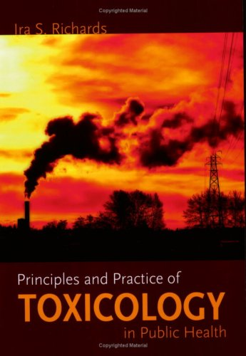 Principles and Practice of Toxicology in Public Health   2008 edition cover