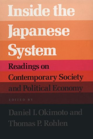 Inside the Japanese System Readings on Contemporary Society and Political Economy  1988 edition cover
