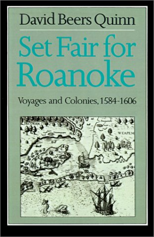 Set Fair for Roanoke Voyages and Colonies, 1584-1606  1985 edition cover
