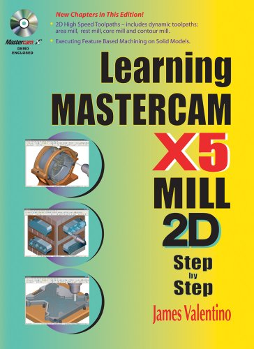 Learning Mastercam X5 Mill 2D Step by Step   2010 edition cover