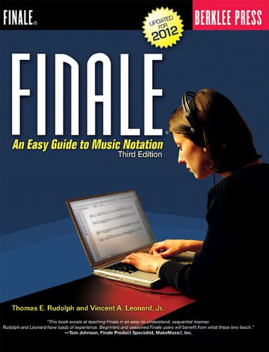 Finale An Easy Guide to Music Notation - Third Edition 3rd 2012 edition cover